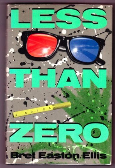 Less Than Zero, Bret Easton Ellis