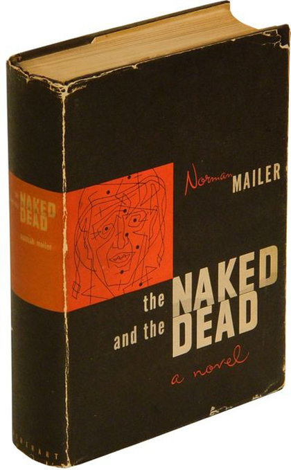 The Naked and the Dead (First Edition)