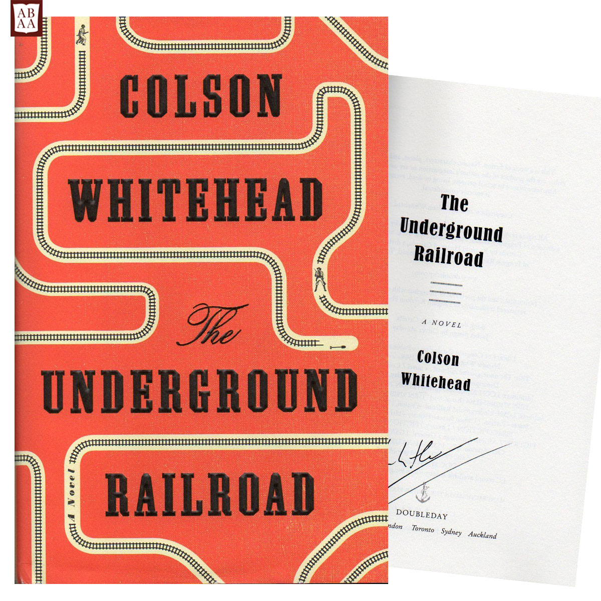 The Underground Railroad, Colson Whitehead (Signed, First Edition)