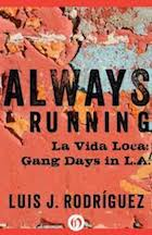 Always Running, La Vida Loca