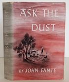 Ask the Dust, Fante
