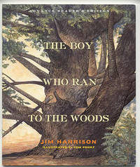 The Boy Who Ran to the Woods, Jim Harrison