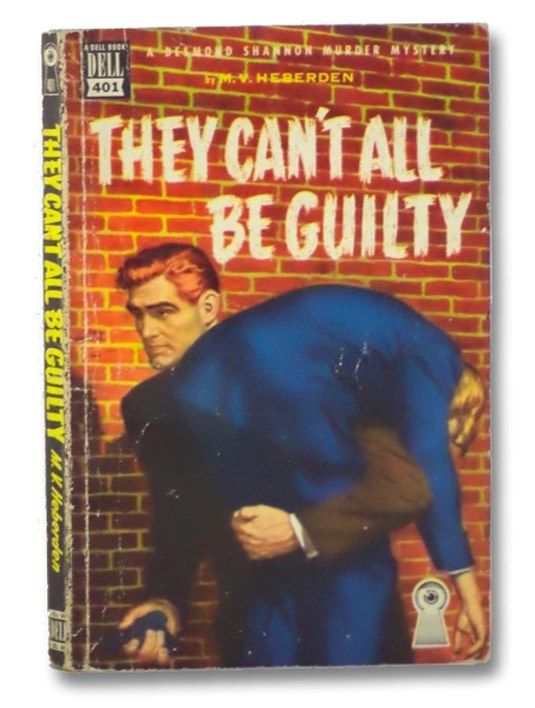 They Can't all be Guilty, by M.V. Heberden