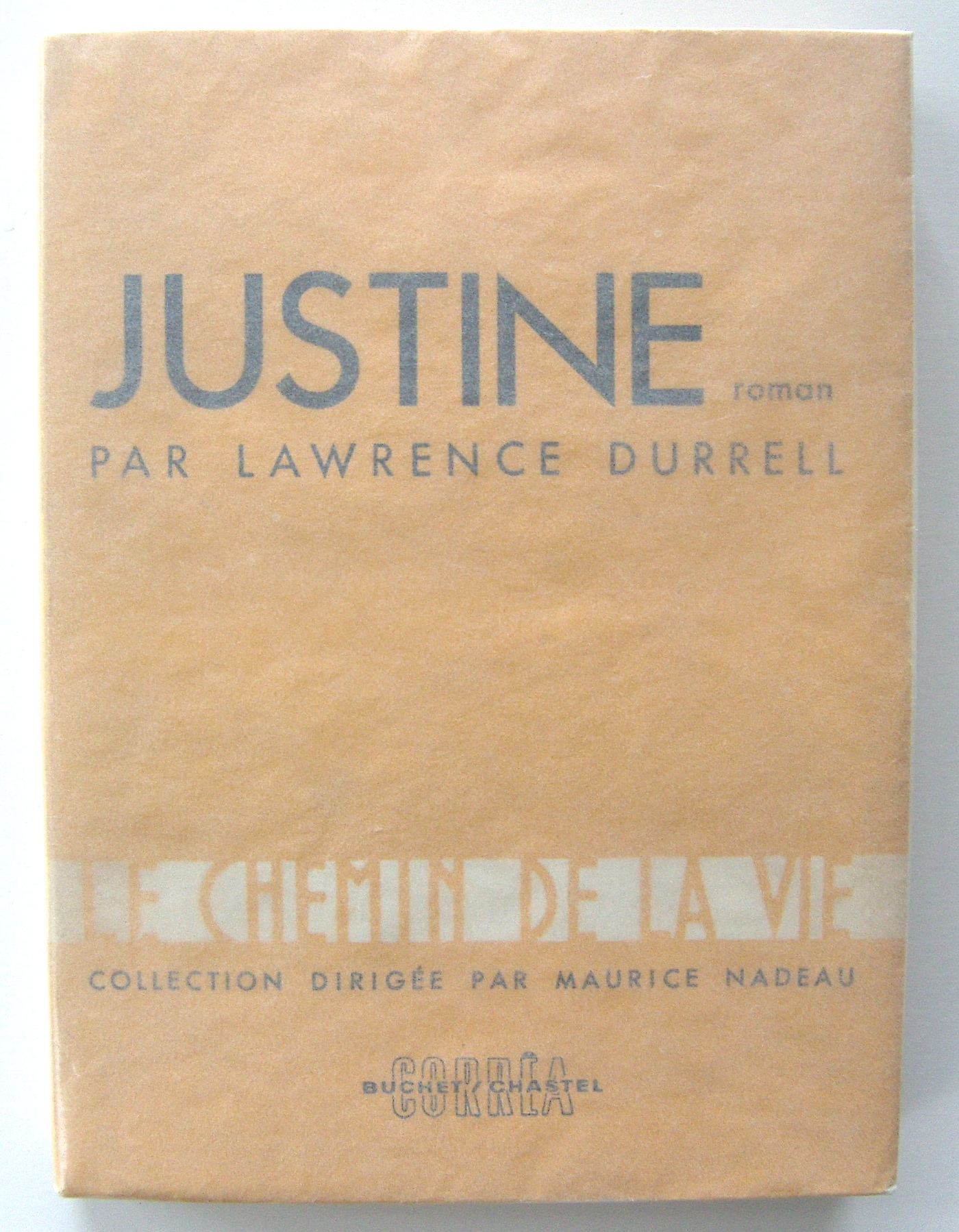 Justine, by Lawrence Durrell, Association Copy (Henry Miller)