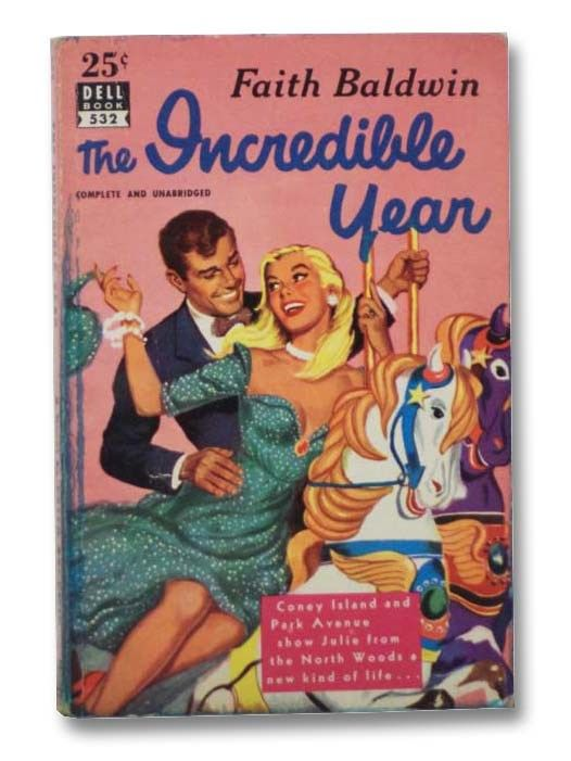 The Incredible Year, by Faith Baldwin