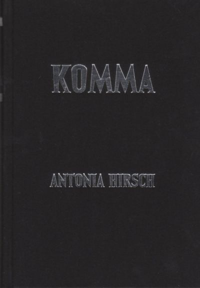 Komma, by Antonia Hirsch