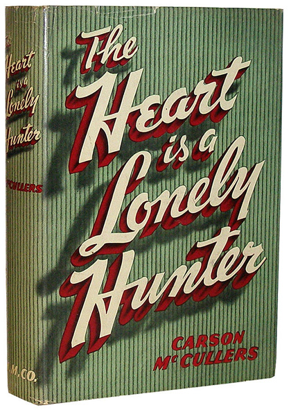 The Heart is a Lonely Hunter by Carson McCullers, first edition
