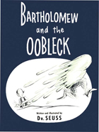 Bartholomew & the Oobleck