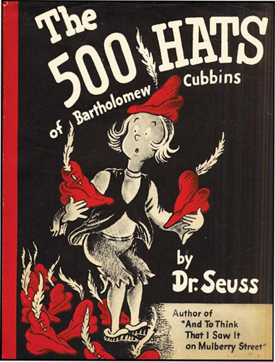 Dr. Seuss, 500 Hats of Bartholomew Cubbins