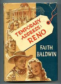 Temporary Address: Reno, by Faith Baldwin